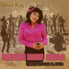 Have Fun von Begona & The Shake It Up's Bang-Matu (2012)