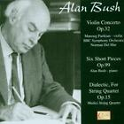 Violin Concerto+6 Short pieces von Alan Bush,Lso (2014)