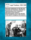Memorial Addresses on the Life and Character of Thomas H. Herndon (a Representative from Alabama): Delivered in the House of Representatives and in the Senate, Forty-Eighth Congress, First Session. by Gale, Making of Modern Law (Paperback / softback, 2011)