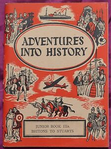 Adventures Into History Junior Book IIIA Britons To Stuarts by J Y Smith 1947 - todmorden, Lancashire, United Kingdom - I am happy to pay return postage if an item is damaged or not as described. If the item is as described then return postage will be paid by the buyer. Most purchases from business sellers are protected by the Consum - todmorden, Lancashire, United Kingdom