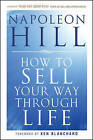 How To Sell Your Way Through Life by Napoleon Hill (Paperback, 2010)