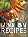 Farm Journal Recipes by Speedy Publishing LLC (Paperback / softback, 2015)