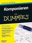 Komponieren für Dummies von Scott Jarrett und Holly Day (2013, Taschenbuch)