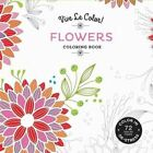 Flowers (Coloring Book): Color In; De-stress (72 Tear-out Pages) by Abrams Noterie (Paperback, 2016)