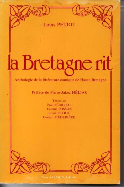 LA BRETAGNE RIT  LOUIS PETIT  PREFACE DE PIERRE JAKEZ HELIAS