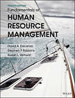 Fundamentals of Human Resource Management, Binder Ready Version by David A DeCenzo, Stephen P Robbins, Susan L Verhulst (Loose-leaf, 2016)