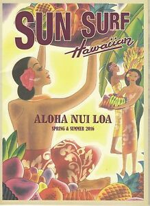 Ltd. Edition Sun Surf Hawaiian Spring & Summer Collection 2016 Catalogue