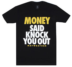 UFC-Mens-Floyd-Mayweather-Money-Said-Knock-You-Out-Boxing-MMA-T-Shirt-Black