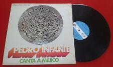 """PEDRO INFANTE """"Canta a Méjico"""" ORIGINAL & RARE 1972 Spain LP Vicente Fernandez"""