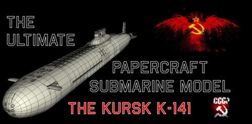 THE ULTIMATE PAPERCRAFT SUBMARINE modèle le KURSK K-141 NUCLEAR sous-marin