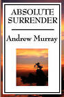 Absolute Surrender by Andrew Murray (Paperback / softback, 2008)