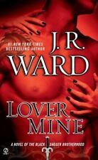 Black Dagger Brotherhood: Lover Mine 8 by J. R. Ward (2010, Paperback)