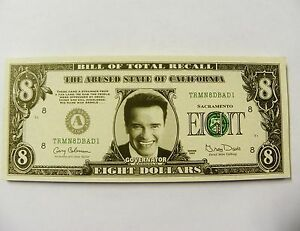 3 Funny Arnold Schwarzenegger Fake Money 8 Dollar Bill