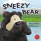 Sneezy Bear by Neil Griffiths (Board book, 2016)