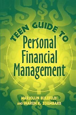 Teen Guide to Personal Financial Management by Sharon K. Zoumbaris, Marjolijn...