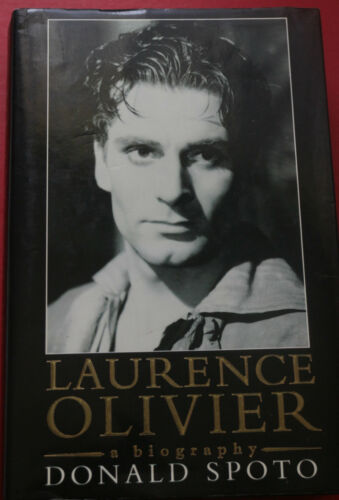 1 of 1 - LAURENCE OLIVIER: A BIOGRAPHY by Donald Spoto (Hardcover, 1991)