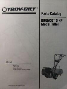 Details about Troy-Bilt Bronco 5 hp Roto-Tiller Tractor Parts Manual #12180  s/n# 121801100101-