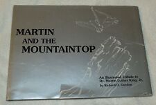 """Signed """"Martin and the Mountaintop"""" R Gordon Dr. Martin L King, Jr Hbk Good Cond"""