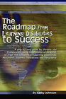 The Roadmap from Learning Disabilities to Success by Kathy Johnson (Paperback / softback, 2010)