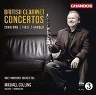 British Clarinet Concertos: Stanford, Finzi, Arnold (CD, Oct-2012, Chandos)