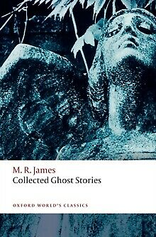 Collected Ghost Stories: (OWC Hardback) by M. R. James (Paperback, 2013)