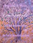 Familien - Code - Doris Days Neckar-Verwandten von Marianne E. Meyer (2016, Taschenbuch)