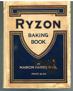 Ryzon-Baking-Book-by-Marion-Neil-1916-Rare-Vintage-Book