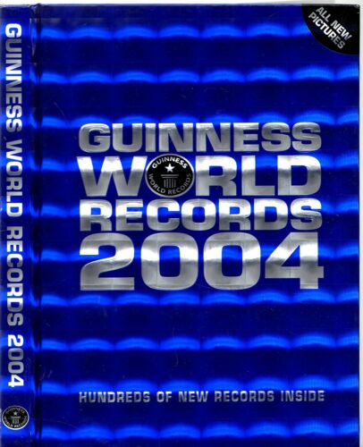 1 of 1 - GUINNESS WORLD RECORDS 2004 (HC; 2003) The World's Fastest Longest Biggest
