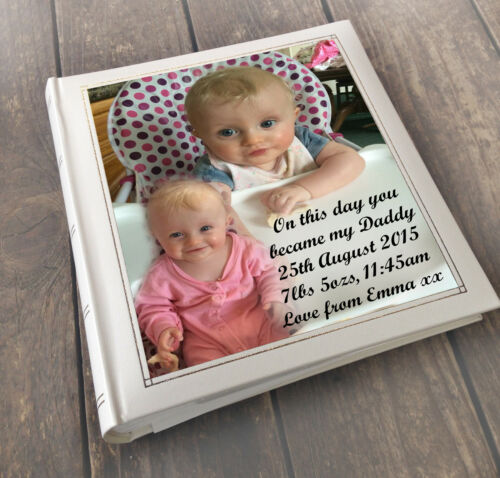 """Personalised large photo album 6x4/"""" x 200 on this day you became my Daddy"""