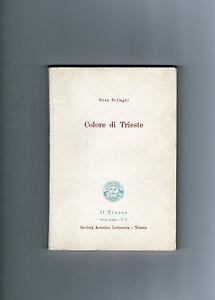 POLIAGHI-Colore-di-Trieste-Timavo-Societa-Artistico-Letteraria-prima-edizione