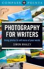 Compass Points - Photography for Writers Using Photos to Sell More of Your Word