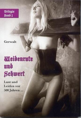 1 von 1 - Weidenrute und Schwert von Gerwalt (2010, Taschenbuch)