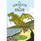 The Dragon of Angur by Forrest Sinclair Author 9781425947576