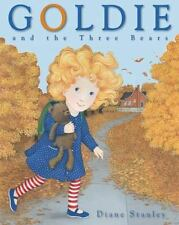 Goldie and the Three Bears by Stanley, Diane