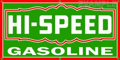 HI-SPEED GASOLINE VINTAGE SIGN OLD SCHOOL REMAKE BANNER SHOP GARAGE ART 2 X 4