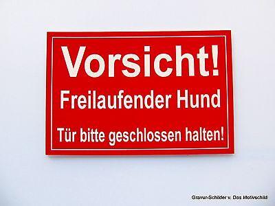 Dekoration Vorsicht,freilaufender,hund,gravur,schild,warnschild,18 X 13 Cm,hundeschild,neu