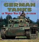 German Tanks of WWII by Gladys Elena Morales, Gladys Green, Michael Green (Paperback, 2000)