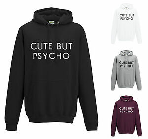 70c041968e Image is loading CUTE-BUT-PSYCHO-HOODIE-JH001-HIPSTER-FUNNY-SLOGAN-