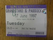 17/06/1997 Ticket: Horse Racing - Ascot - Royal Meeting (Creased). Any faults ar