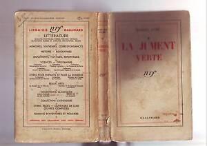 la jument verte - 1941 -- nrf - France - La jument verte - nrf - marcel aymé - edition de 1941 - couverture defraichie - avec un petit manque sur le bas de tranche - complet en interieur et de bon etat pour toute la partie lecture - a signaler en debut de livre sur la page de garde des - France