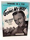 vintage 1944 Sheet Music SWINGING ON A STAR Jimmy Van Heusen - Bing Crosby Cover