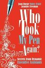 Who Took My Pen . . . Again? by Jasmine Freeman, Nancy Fraze, Joan Burge (Paperback / softback, 2012)