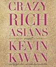 Crazy Rich Asians by Kevin Kwan (CD-Audio, 2013)
