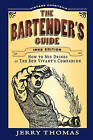 The Bartender's Guide by Dr Jerry Thomas (Paperback / softback, 2010)