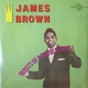 JAMES BROWN - Roots Of A Revolution ~ GATEFOLD 2 x VINYL LP + BOOKLET