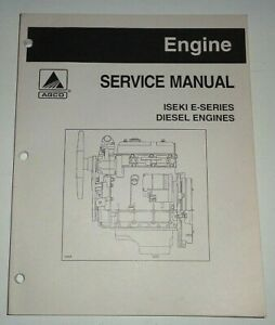 Agco Iseki E-Series Diesel Tractor Engine Service Manual Original (1205 to  1260) | eBayeBay