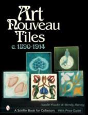 Art Nouveau Tiles, c. 1890-1914  658 color photos
