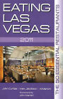 Eating Las Vegas: The 50 Essential Restaurants: 2011 by Al Mancini, Max Jacobson, John Curtas (Paperback, 2010)