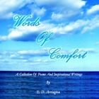 Words of Comfort by E D Arrington Book (paperback / Softback)