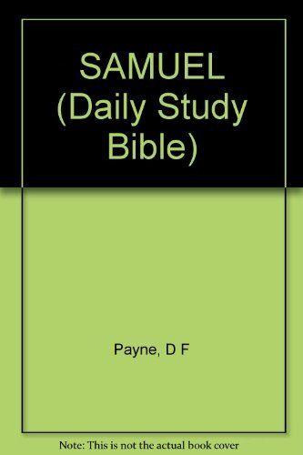 Samuel (Daily Study Bible) By D.F. Payne